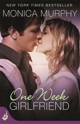 One Week Girlfriend: One Week Girlfriend Book 1