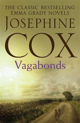 Vagabonds: A gripping saga of love, hope and determination (Emma Grady trilogy, Book 3)
