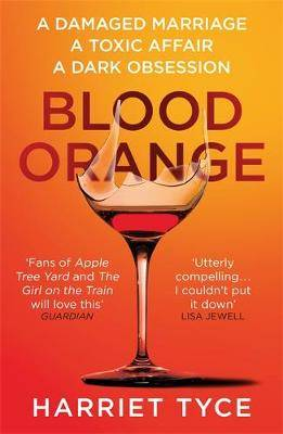 Blood Orange: The page-turning thriller that will shock you