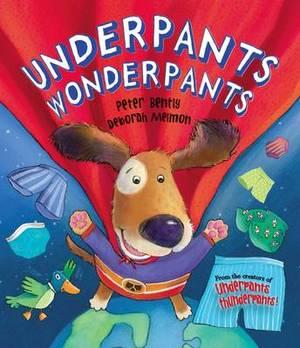 Underpants Wonderpants (Picture Story Book)