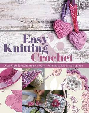 Easy Knitting & Crochet