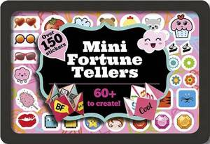 Mini Fortune Tellers - Make Over 60 Awesome Fortune Tellers, in a Cute Mini Tin with Over 150 Stickers.