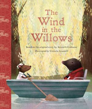 The Wind in the Willows (Illustrated Classic Storybook)