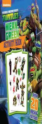 Nickelodeon Teenage Mutant Ninja Turtles Mean, Green Activity Book: Over 20 Rockin' Tattoos