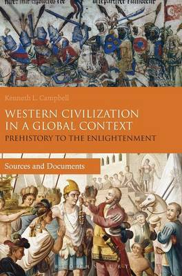 Western Civilization in a Global Context: Prehistory to the Enlightenment: Sources and Documents