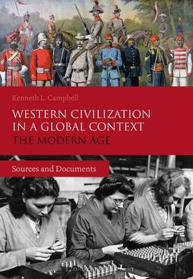 Western Civilization in a Global Context: The Modern Age: Sources and Documents