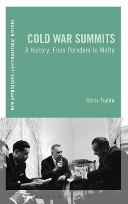 Cold War Summits: A History, from Potsdam to Malta