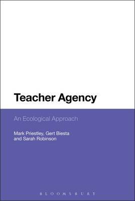 Teacher Agency: An Ecological Approach
