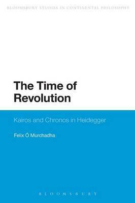 The Time of Revolution: Kairos and Chronos in Heidegger