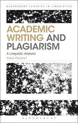 Academic Writing and Plagiarism: A Linguistic Analysis