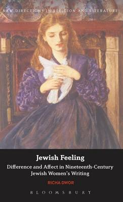 Jewish Feeling: Difference and Affect in Nineteenth-Century Jewish Women's Writing