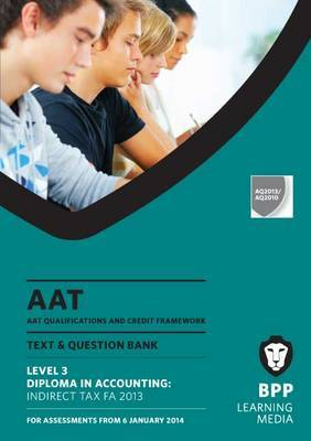 AAT Indirect Tax FA2013: Study Text