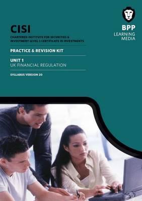 CISI Capital Markets Programme UK Financial Regulation Syllabus Version 20: Revision Kit
