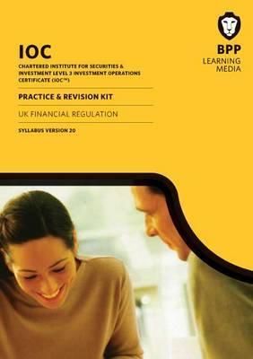 IOC UK Financial Regulation Syllabus Version 20: Revision Kit