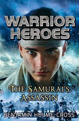 Warrior Heroes: The Samurai's Assassin