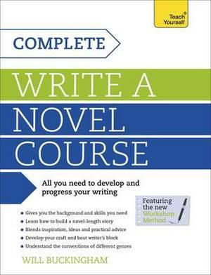 Complete Write a Novel Course: Teach Yourself