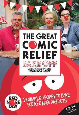The Great Comic Relief Bake off: 14 Simple Recipes to Bake for Red Nose Day 2015