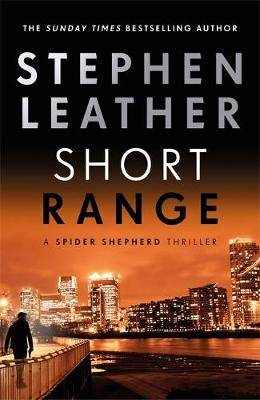 Short Range: The 16th Spider Shepherd Thriller