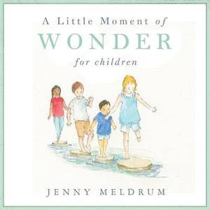 A Little Moment of Wonder for Children