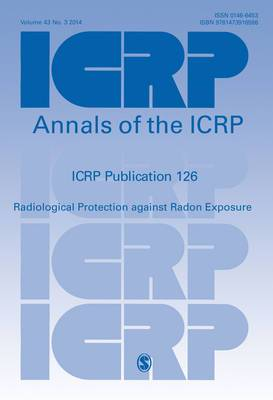 ICRP PUBLICATION 126: Radiological Protection against Radon Exposure