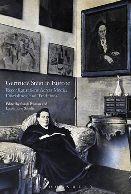 Gertrude Stein in Europe: Reconfigurations Across Media, Disciplines and Traditions
