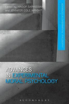 Advances in Experimental Moral Psychology