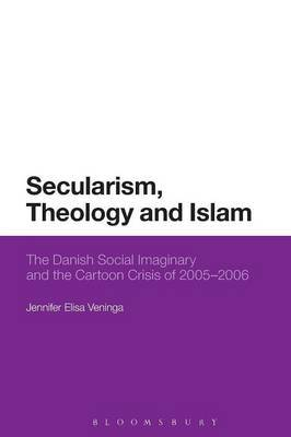 Secularism, Theology and Islam: The Danish Social Imaginary and the Cartoon Crisis of 2005-2006