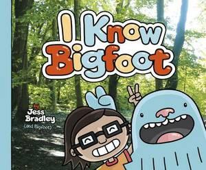 I Know Bigfoot