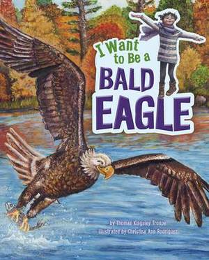 I Want to be a Bald Eagle