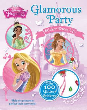 Disney Princess Glamorous Party Sticker Dress Up Help The Princesses Perfect Their Style