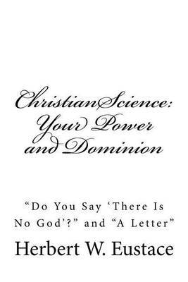 Christian Science: Your Power and Dominion