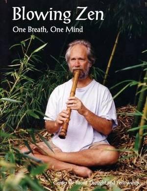 Blowing Zen: One Breath, One Mind