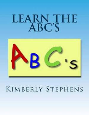 Learn the ABC's: Alphabet Learning Made Easy