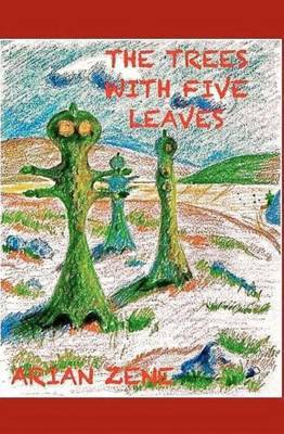The Trees with Five Leaves