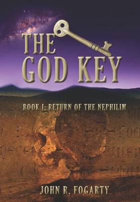 The God Key: Book I: Return of the Nephilim