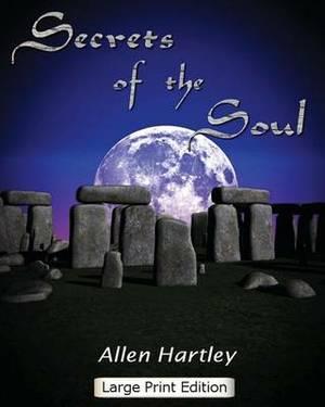 Secrets of the Soul: Large Print
