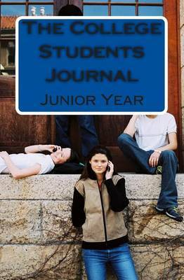 The College Students Journal: Junior Year
