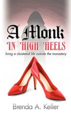 A Monk in High Heels
