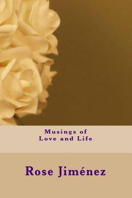 Musings of Love and Life
