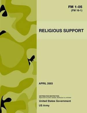 FM 1-05 (FM 16-1) Religious Support April 2003