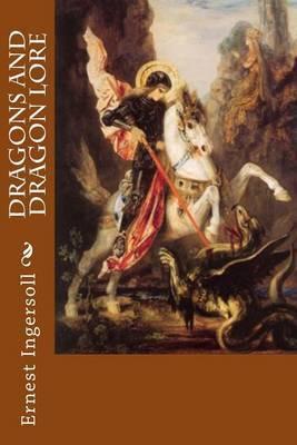 Dragons and Dragon Lore