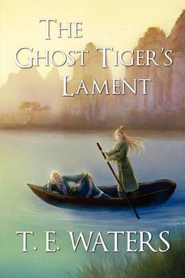 The Ghost Tiger's Lament (Spring and Autumn Pentalogy)