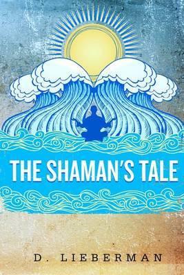The Shaman's Tale