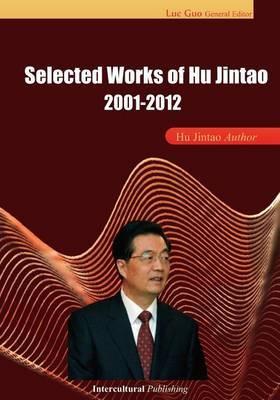 Selected Works of Hu Jintao: 2001-2012