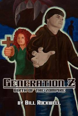 Generation Z: Birth of the Zompire