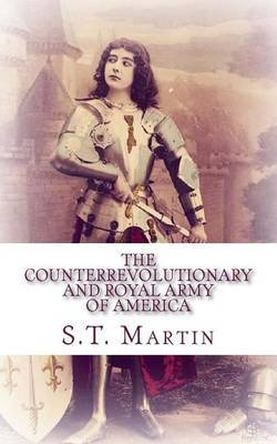 The Counterrevolutionary and Royal Army of America: Introduction to the Counter-Revolution