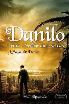 Danilo Contra O Senhor Das Moscas: Derrote Sete Demonios