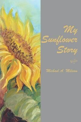 My Sunflower Story
