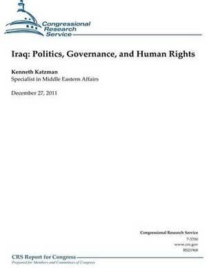 Iraq: Politics, Governance and Human Rights
