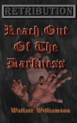 Retribution: Reach Out of the Darkness